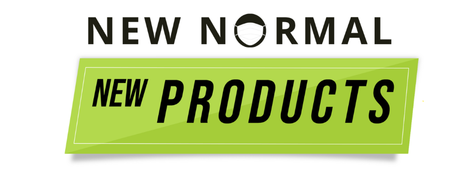 NEW NORMAL | NEW PRODUCTS